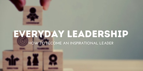 How To Inspire Others In Your Role as a Leader! tickets
