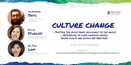 MARC interdisciplinary webinar series: Culture Change tickets