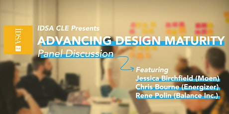 Advancing Design Maturity Panel Discussion tickets