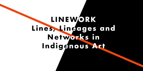 Djalkiri | Histories of Indigenous Linework tickets