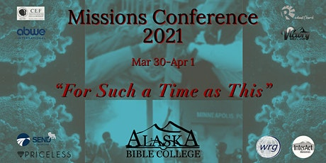 """Missions Conference: """"For Such a Time as This"""" tickets"""