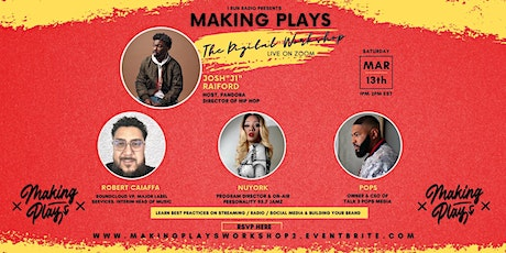 "I RUN RADIO™ Presents ""Making Plays: The Digital Workshop Edition"" tickets"