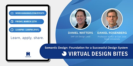 Design Bites | Semantic Design: Foundation for a Successful Design System tickets