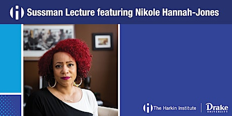 Sussman Lecture featuring Nikole Hannah-Jones tickets