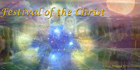 ONLINE FESTIVAL OF THE CHRIST:FULL MOON SACRED MOUNT SHASTA ASCENSION EVENT tickets