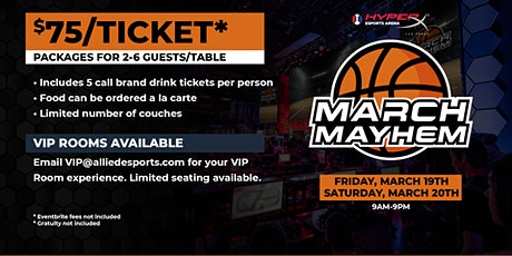 March Mayhem Watch Party at HyperX Esports Arena tickets