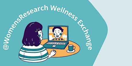 @WomensResearch Wellness Exchange tickets