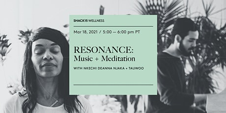 RESONANCE: Music + Meditation tickets