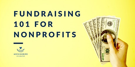 Fundraising 101 for Nonprofit Organizations tickets