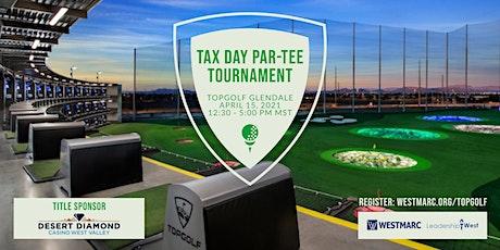 2021 WESTMARC   Leadership West TopGolf Tax Day Par-Tee tickets