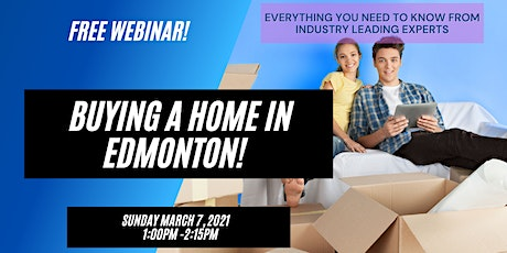 FREE WEBINAR - Everything You Need to Know About Buying a Home In Edmonton boletos