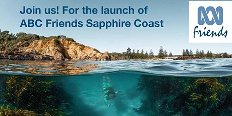 Launch of ABC Friends'  Sapphire Coast Sub-Branch tickets