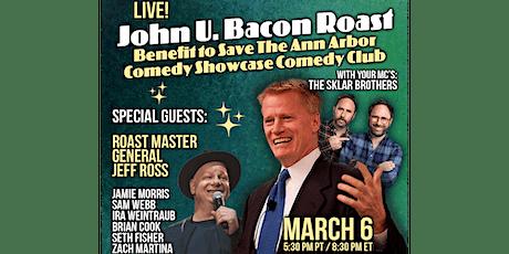 John U. Bacon Roast Benefit to Save Ann Arbor Comedy Showcase Comedy Club tickets