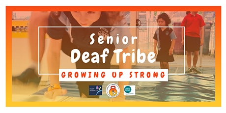 Senior Deaf Tribe  - (Grade 3 - 6) - Mon PM tickets