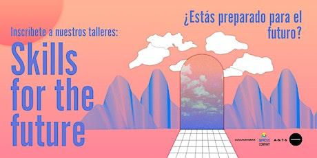 Skills for the Future - 3er Módulo  - Soluciones Humanas boletos