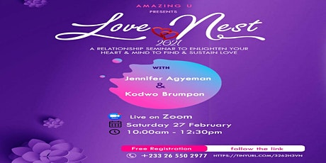 Love Nest - ONLINE Relationship Seminar.  Insights to Find and Sustain Love tickets
