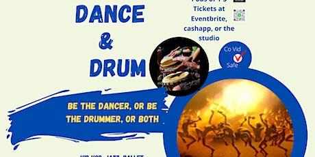 Dance & Drum  tickets