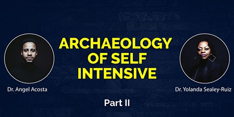 Archaeology of Self Intensive: A Healing-Centered Excavation Part II tickets