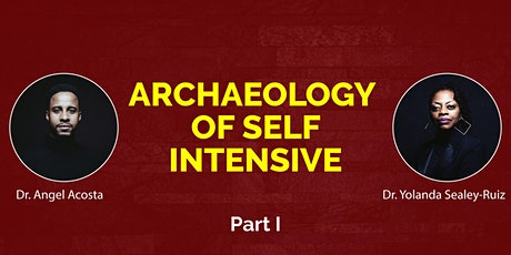 Archaeology of Self Intensive: A Healing-Centered Excavation Part I tickets