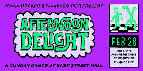Frank Booker & Flamingo Pier present AFTERNOON DELIGHT tickets