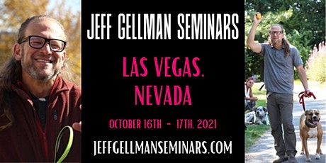 Las Vegas, Nevada - Jeff Gellman's Problem Solving  Dog Training Seminar tickets