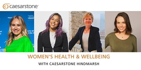 Women's Health & Wellbeing Symposium with Caesarstone tickets