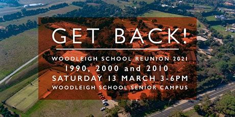 Woodleigh School Reunion 2021 - Classes of 1990, 2000 & 2010 tickets