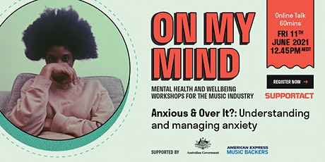 'Anxious & Over It?': Understanding and managing anxiety tickets
