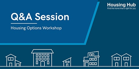 Housing Options Workshop Q&A session tickets
