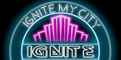 Ignite My City tickets