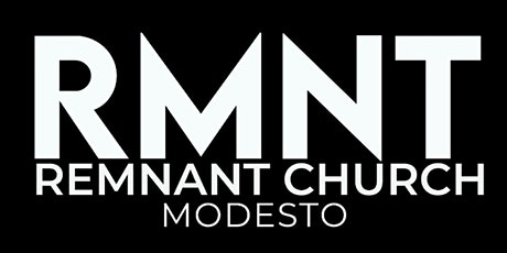 Remnant Church Modesto tickets