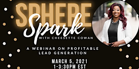 Sphere Spark - A Webinar on Profitable Lead Generation tickets