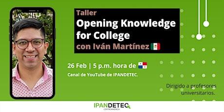 Taller Opening Knowledge for College | 26 de febrero entradas