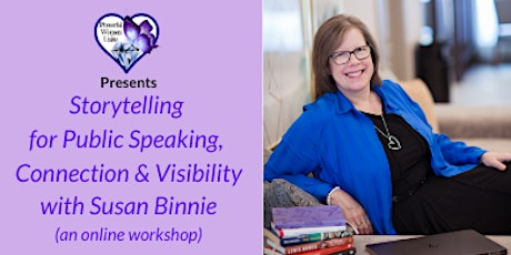 Storytelling for Public Speaking, Connection & Visibility-March 27 tickets