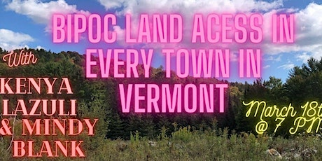 BIPOC Land Access in Every Town in Vermont tickets