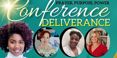 Prayer, Purpose & Power Deliverance Conference tickets