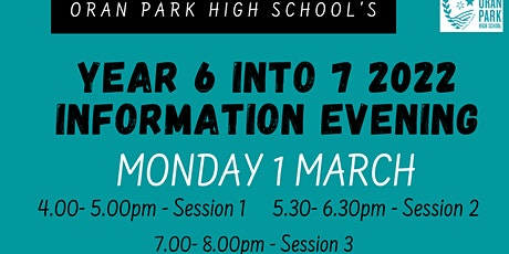 Year 6 into 7 2022 Information Evening tickets