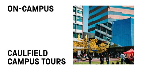 MONSU Caulfield Campus Tours tickets