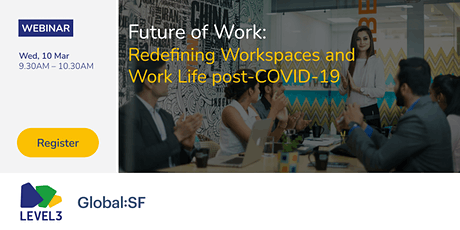 Future of Work: Redefining Workspaces and Work Life post-COVID-19 tickets