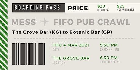 QUT MESS 2021 Annual FIFO Pub Crawl tickets