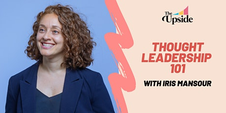 Thought Leadership 101 for Upsiders tickets