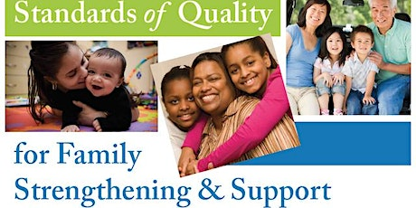 Overview of the NEW Standards of Quality for Family Strengthening & Support tickets