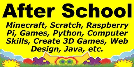 After School & Saturday Computer Class: Python, Scratch, Create 3D Game etc tickets
