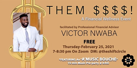 Them $$$$!: A SHIFT Financial Wellness Event tickets
