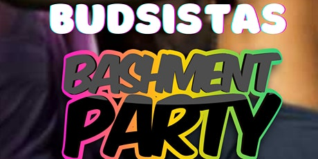 AFRO CANNADA BUDSISTAS BIRTHDAY BASHMENT PARTY tickets