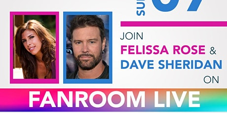 Felissa Rose & Dave Sheridan host FanRoom Live tickets