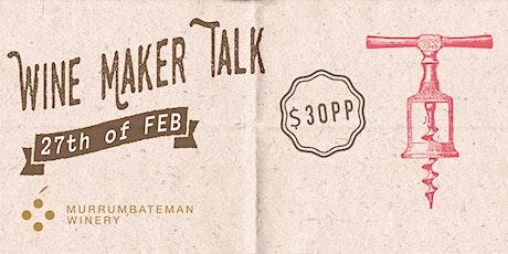 Winemaker Talk: Tasting & Nibbles tickets