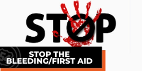 Stop the Bleeding/First Aid tickets