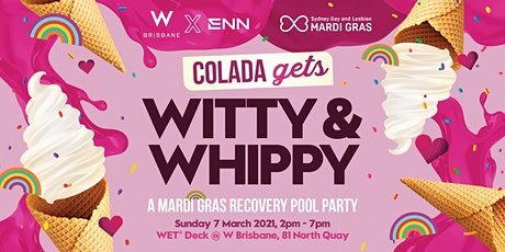 W Brisbane X ENN: COLADA gets Witty & Whippy tickets