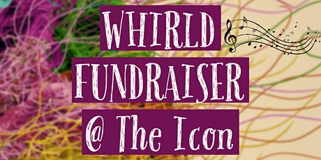 WHIRLD Fundraiser tickets